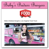 Behind the Food Carts - Baby's Badass Burgers | Los Angeles Food Truck